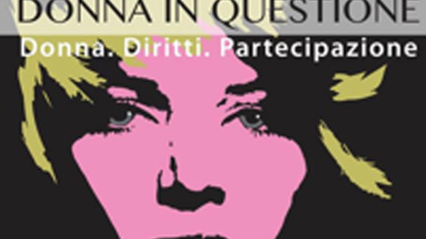 """""""Donna In Questione: Donna, Diritti, Partecipazione"""", a Marconia di Pisticci"""