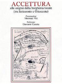 Alle origini della borghesia locale (tra Settecento e Ottocento) di Daniele Cappiello